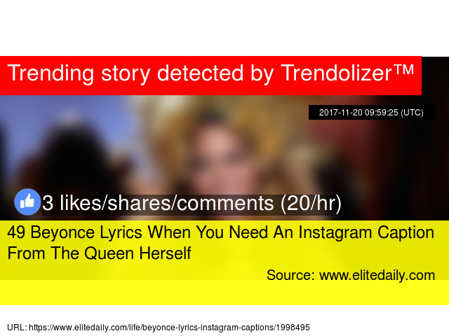 49 Beyonce Lyrics When You Need An Instagram Caption From The Queen